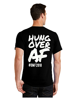 HungoverAF#2018 $10.00
