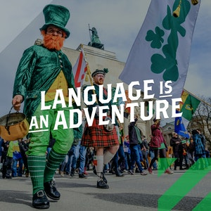 St. Patrick's Day 2021 | Language is an Adventure| Instagram