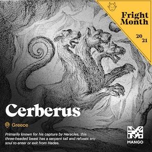 Fright Month - Cerberus | Facebook + Instagram